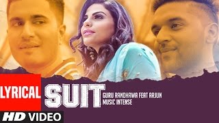 Suit Guru Randhawa Feat. Arjun | Lyrical Video Song | Latest Punjabi Song | T Series