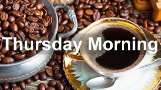 Thursday Morning Jazz: Good Mood Jazz y Bossa Nova Music para relajarse