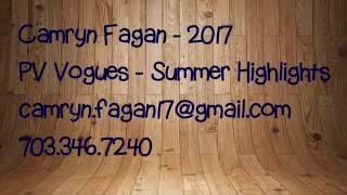 Camryn Fagan '17 PV Vogues Summer 2016 Highlights