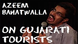 EIC Azeem Banatwalla On Gujarati Tourists