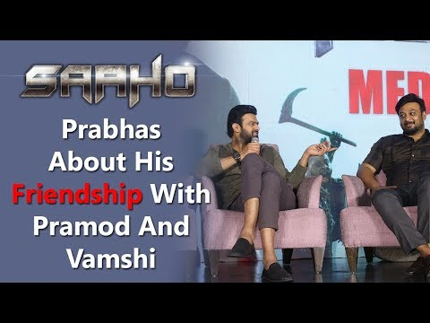Prabhas About His Friendship With Pramod And Vamshi