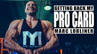Getting My Pro Card Back - THIS IS MY TIME!