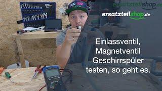 Magnetventil Spülmaschine testen - Einlassventil prüfen - so geht es