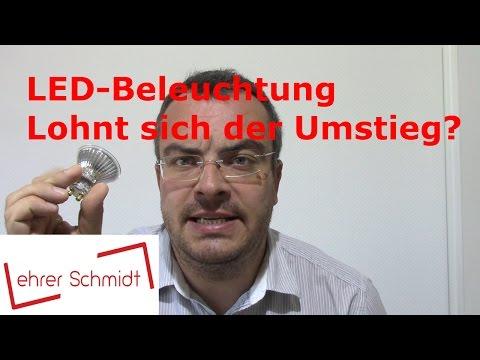 LED-Beleuchtung - Lohnt sich der Umstieg wirklich? | Physik - Elektrizität