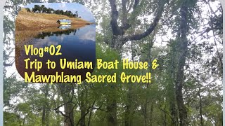 preview picture of video 'VLOG #02 TRIP TO UMIAM LAKE AND MAWPHLANG SACRED GROVE'