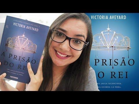 A PRISÃO DO REI por Victoria Aveyard - #VEDA 29   Amiga da Leitora