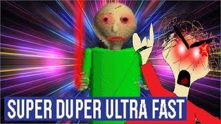 Baldi's Basics SUPER DUPER ULTRA FAST V1.6.2