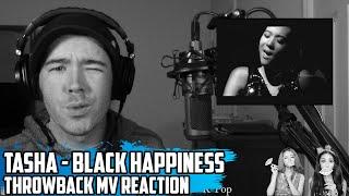 Tasha - Black Happiness | Throwback MV Reaction