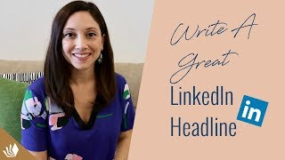 Personal Branding for LinkedIn - How To Write A Great Headline