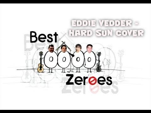 Best Zeroes - Best Zeroes - Café Kupé -Eddie Vedder - Big Hard sun cover