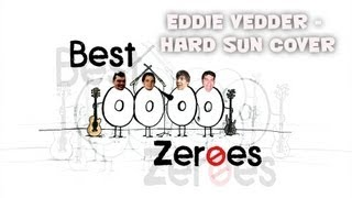 Video Best Zeroes - Café Kupé -Eddie Vedder - Big Hard sun cover