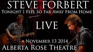 Steve Forbert - Tonight I Feel So Far Away From Home - Alberta Rose Theatre - Nov 13 2014