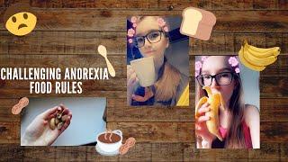 Challenging anorexia food rules #1   Anorexia recovery   Fear foods