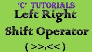 C Programming Tutorial   13 Left Right Shift Operator