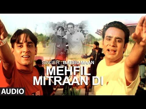 """""""Mehfil Mitran Di Babbu Maan"""" (Full Audio Song)   Saun Di Jhadi   Punjabi Songs   T-Series"""