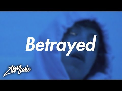 Lil Xan – Betrayed (Lyrics) 🎵