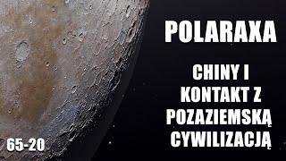 Polaraxa 65-20: Chiny i kontakt z pozaziemską cywilizacją.