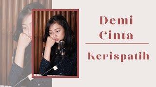 DEMI CINTA ( KERISPATIH ) - MICHELA THEA COVER