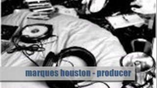 marques houston - producer