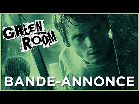 Green Room – Bande-annonce VF