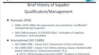 Supplier Evaluation & Assessment : FDA QSR & ISO 13485 Requirements in a Cost Effective Manner