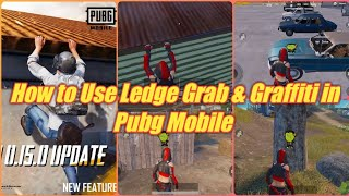 How to Use Ledge Grab in Pubg Mobile | How to Use Spray Icon in Pubg & Use Graffiti in pubg mobile