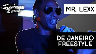 Mr. Lexx | De Janeiro Freestyle | Jussbuss Mic Sessions | Season 1 Episode 11