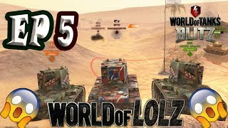 WOT Blitz    World of LOLZ (Funny Moments) EP.5
