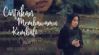 Cintakan Membawamu Kembali - Dewa 19 (Andri Guitara Ft Nadiya Rawil) Cover