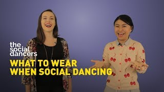 What To Wear When Social Dancing - Clothing Dos And Donts By The Social Dancers
