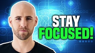 How To Stay Focused To Achieve Your Goals
