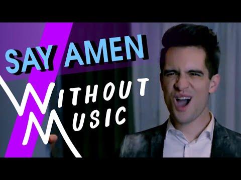 PANIC! AT THE DISCO - Say Amen (Saturday Night) (#WITHOUTMUSIC Parody)