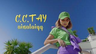 C.C.TAY - Ainalaiyq
