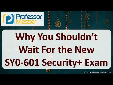 Why You Shouldn't Wait for the SY0-601 Exam - YouTube