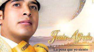 Jesus Alfredo - Aunque No Sea Conmigo