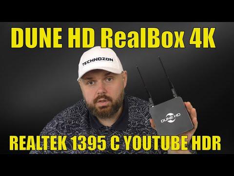 МЕДИАПЛЕЕР DUNE HD RealBox 4K НА REALTEK 1395 С YOUTUBE HDR. ЭТО НУЖНО ЛЮБИТЬ.