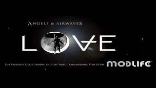 10 - Letters To God, Part II - Angels & Airwaves - Love [HQ Download]