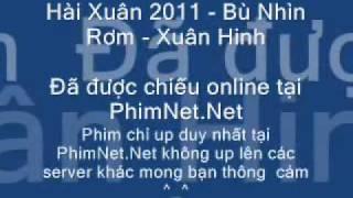 Hai tet 2011 - Bu Nhin Rom - Xuan Hinh