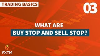 What are Buy Stop and Sell Stop?