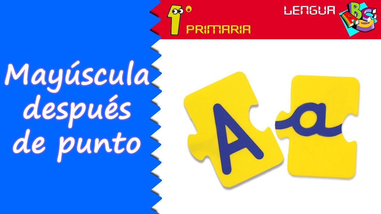 Lengua Castellana. 1º Primaria. Tema 2: Mayúscula inicial y punto al acabar la frase