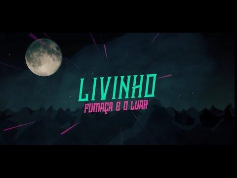 Fumaça e Luar - MC Livinho