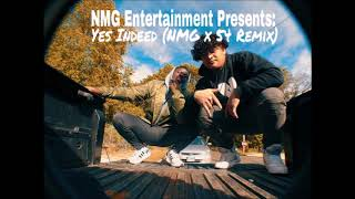 Yes Indeed (Ft. Mo Money) (Remix)