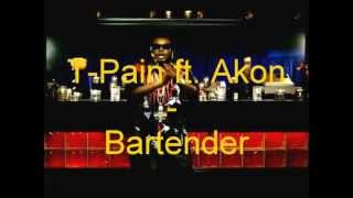 T-Pain ft. Akon - Bartender ( original )