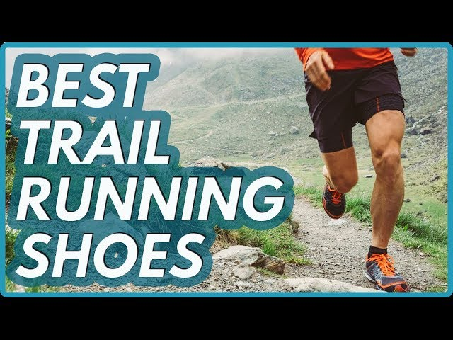 10 Best Trail Running Shoes  2019   Reviews  