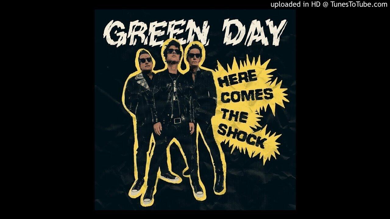 Lirik Lagu Here Comes the Shock - Green Day dan Terjemahan