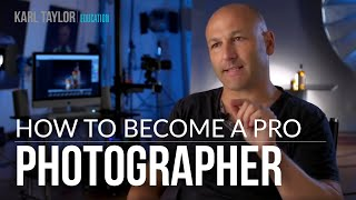 How to become a professional photographer & get noticed!