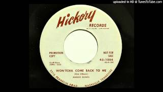 Margie Bowes - Won'tcha Come Back To Me (Hickory 1084) [1958 rockabilly]