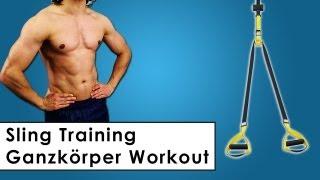 Sling Training - Eigengewicht Ganzkörper Workout für zu Hause - Suspension Training