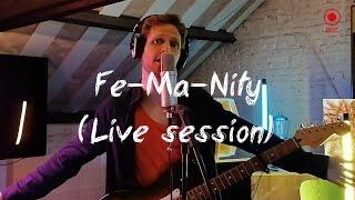 FuGa - Fe-Ma-Nity  (Live session)