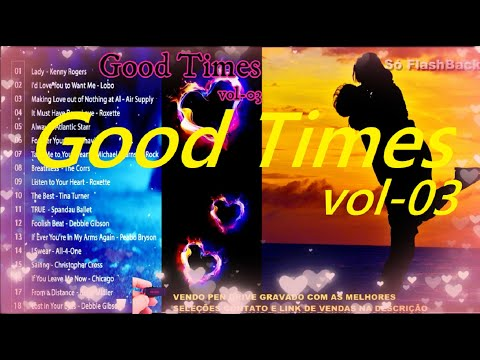 Músicas Internacionais Românticas Good Times 70-80-90 vol-03